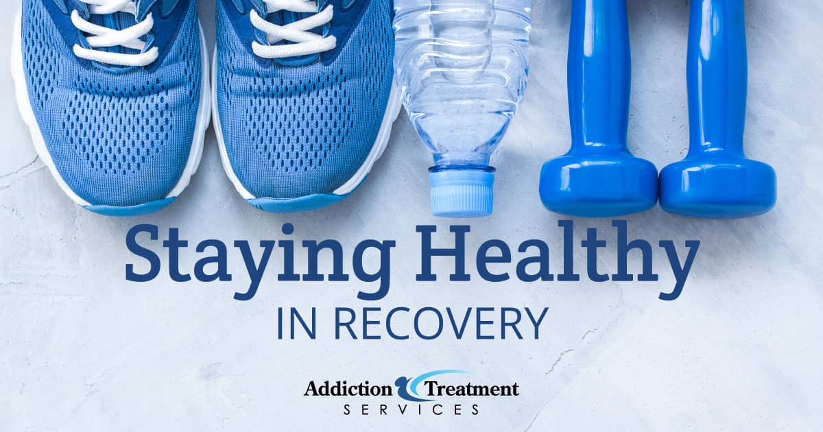 Why It Is Important to Eat Healthy and Exercise During Addiction Recovery - ATS