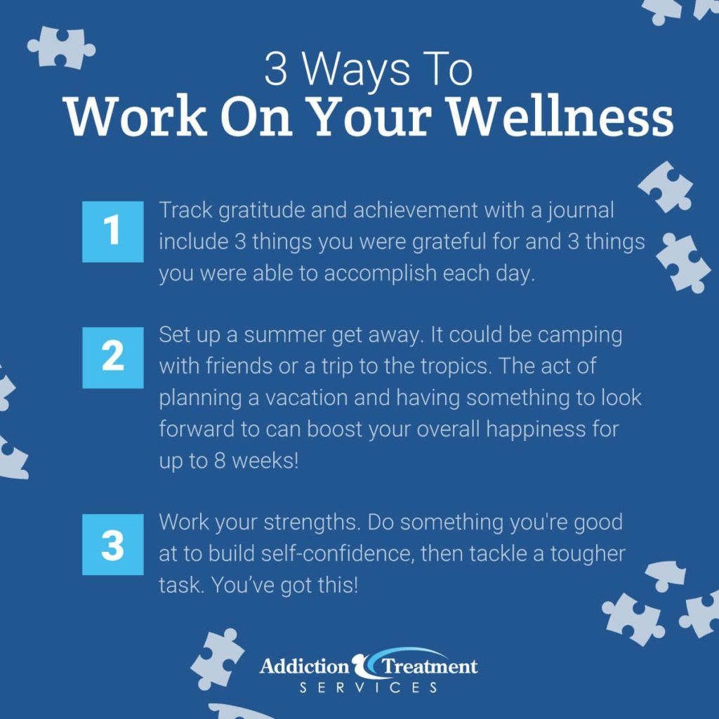 3 Ways to Work on Your Welness in Addiction Recovery